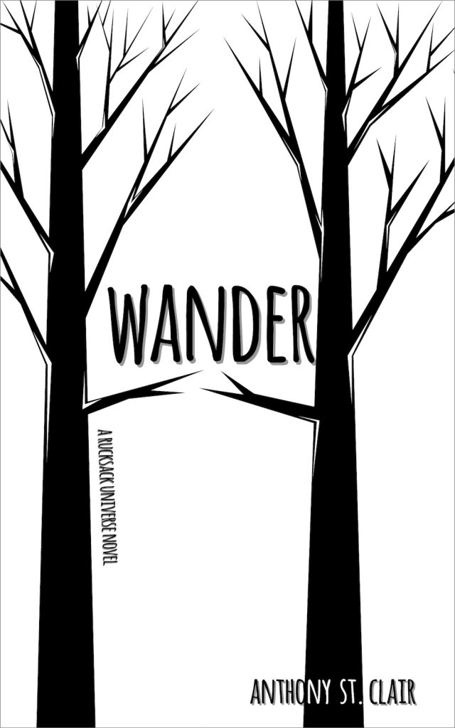 Wander, a Rucksack Universe Novel by Anthony St. Clair